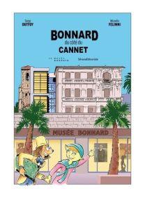 Bonnard, du côté du Cannet -