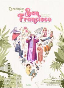 Chroniques de San Francisco - Steinkis