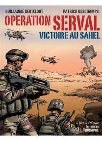 Victoire au Sahel - Opération Serval -