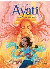 Ayati - tome 4 La révélation du feu - Jungle