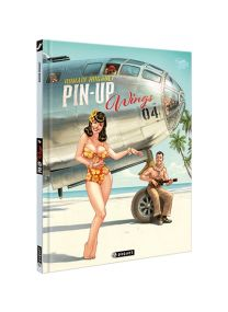 Pin Up Wings T4 - Les éditions Paquet