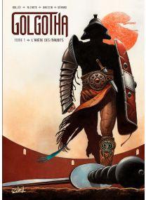 Preview BD Golgotha T01 - L'arène des maudits