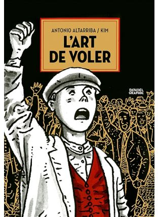 L'art de voler - Denoël Graphics