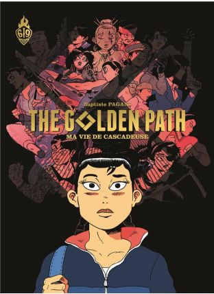 The golden path ; ma vie de cascadeuse - Ankama