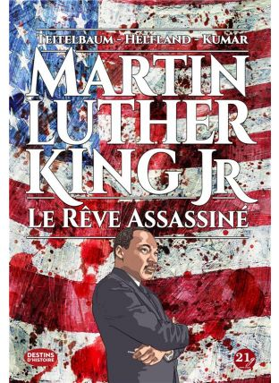 Martin Luther King JR. le rêve assassiné - 21g