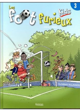 Les foot furieux kids T.3 - Kennes Editions