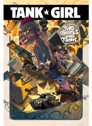 Tank Girl ; two girls one tank - Ankama