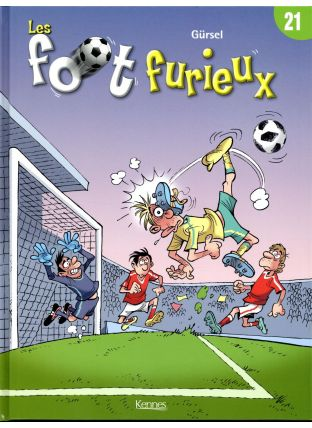 Les foot furieux T.21 - Kennes Editions