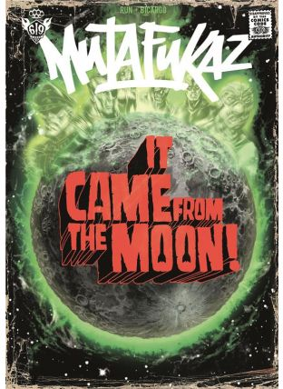Mutafukaz T.0. ; it came from the moon ! - Ankama