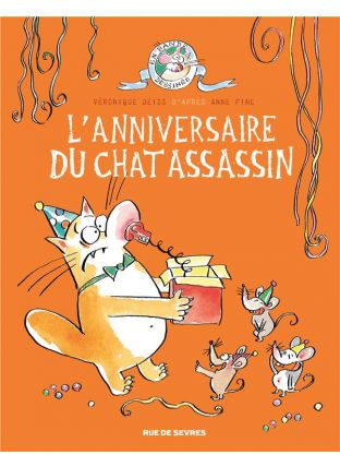 Le chat assassin T.4 ; l'anniversaire du chat assassin - Rue De Sèvres