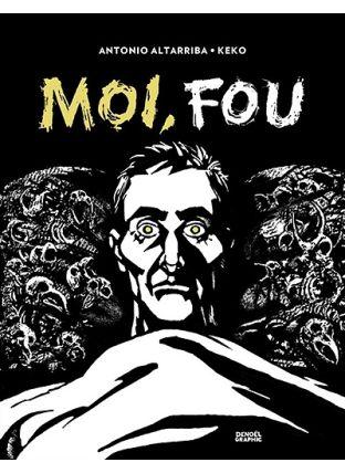 Moi, fou - Denoël Graphics