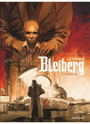Le Projet Bleiberg - tome 3 - Dargaud