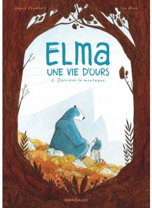 Elma, une vie d'ours - tome 2 - Dargaud