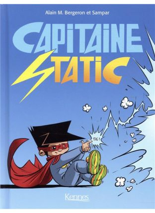 Capitaine Static ; recueil - Kennes Editions
