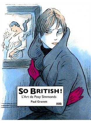 So British ! : l'art de Posy Simmonds - Denoël Graphics