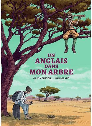 Un Anglais dans mon arbre - Denoël Graphics