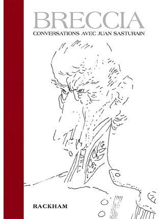 Breccia : conversations avec Juan Sasturain - Rackham