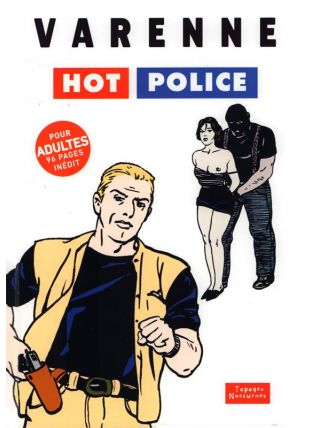 Hot Police - Tapages Nocturnes