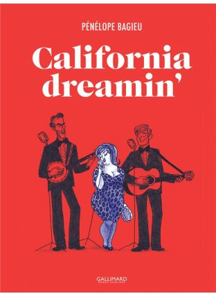 California dreamin' - Gallimard