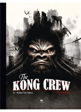 The kong crew T.1 ; Manhattan jungle - Ankama