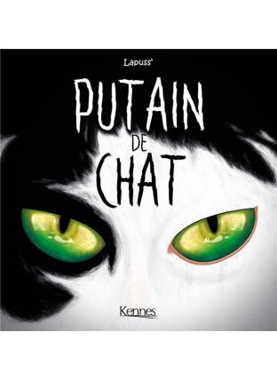 Putain de chat T.5 - Kennes Editions