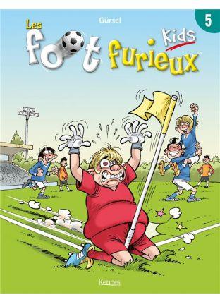 Les Foot Furieux kids T.5 - Kennes Editions