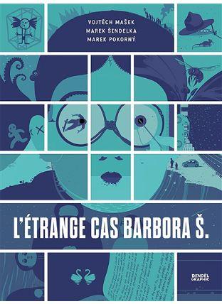 L'étrange cas Barbora S. - Denoël Graphics