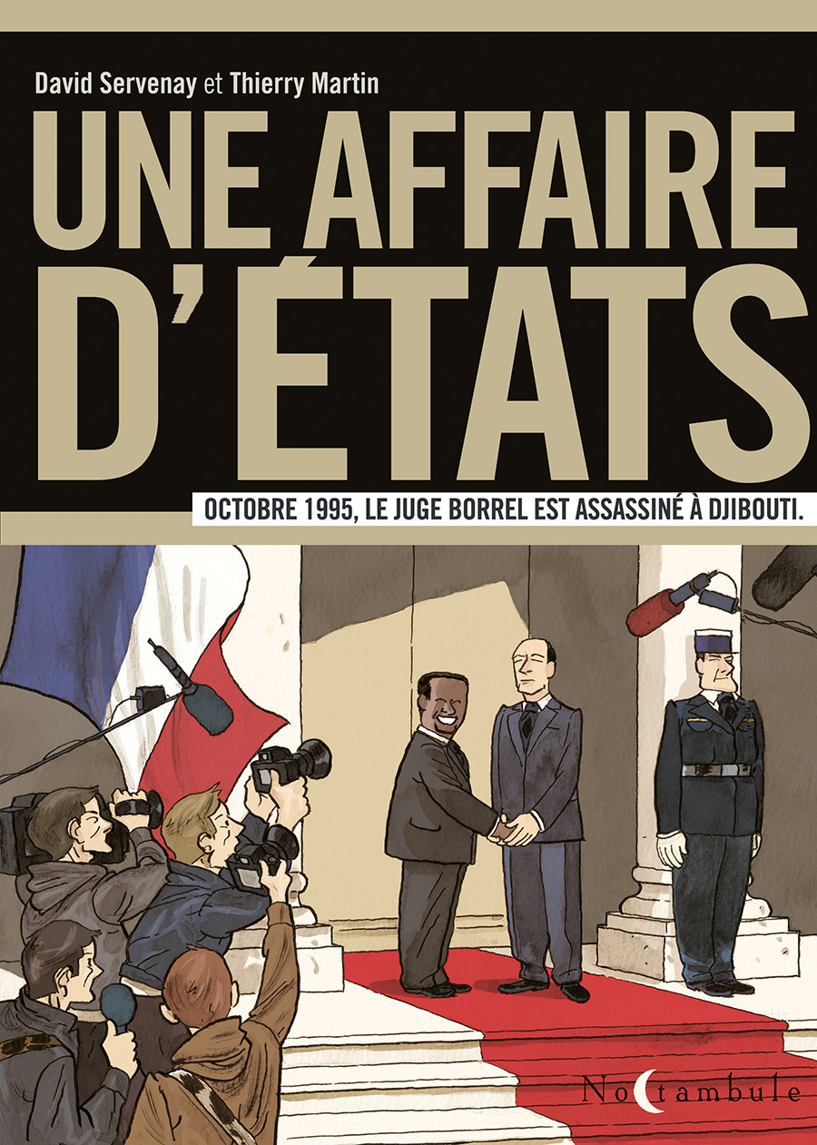 Couverture BD Une affaire d'Etats, Le Juge Borrel - Octobre 1995, le juge Borrel est assassiné